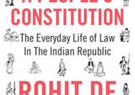 """A book cover. On a white background, the book title and author's name are prominent, displayed in red. The title is """"A People's Constitution"""", while the author is Rohit De. In the middle of the cover, the words: """"The Everyday Life of Law In The Indian Republic"""". All text is surrounded by small drawings of people."""