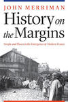 Book cover of History on the Margins, which shows a black and white picture with a congragation of people in it.